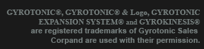 GYROTONIC® & Logo, GYROTONIC EXPANSION SYSTEM® & GYROKINESIS® are registered trademarks of Gyrotonic Sales Corp and are used with their permission